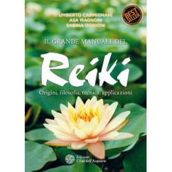Grande Manuale del Reiki +...